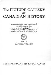 The Picture Gallery of Canadian History Vol. 1 (Title Page)
